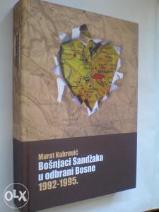 Murat Kahrović: Bošnjaci Sandžaka u odbrani Bosne