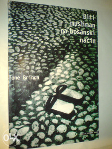 Tone Bringa: Biti musliman na bosanski način