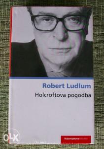 "Robert Ludlum - ""Holcroftova pogodba"""