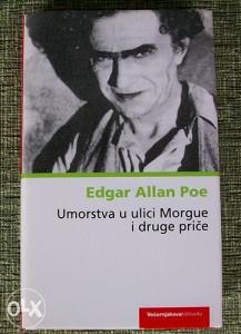 Edgar Allan Poe - Umorstva u ulici Morgue i druge price