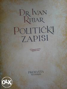 POLITIČKI ZAPISI dr Ivan Ribar