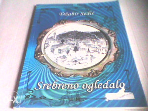 Srebreno ogledalo - Džabir Sedić