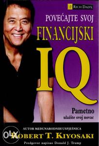 Robert Kiyosaki - Povećajte svoj financijski IQ / PDF