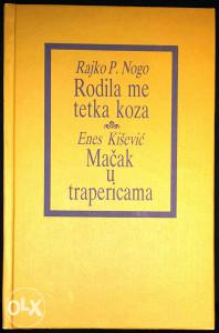 Nasiha Kapiđić,Stevan Bulajić,Enes Kišević i drugi.