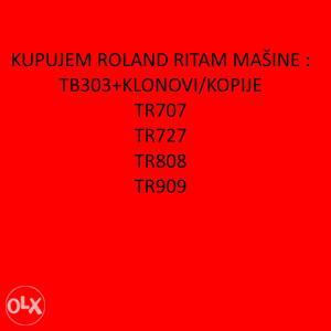 KUPUJEM ROLAND TB303 TR707 TR727 TR808 TR909