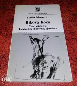 Tonko Maroević: Bikova Koža