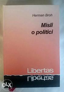 Herman Broh - Misli o politici