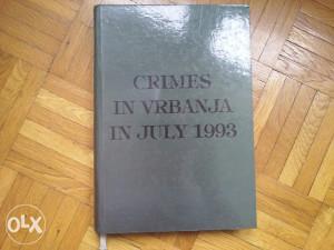 Knjiga CRIMES IN VRBANJA IN JULY 1993