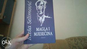 Roman Magla i mjesečina ( Meša Selimović)